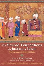 Imam Ali's book ' The Sacred Foundation of Justice.'