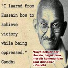 Gandhi; juga mengagumi Al-Husain.